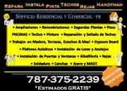 Contratistas en Puerto Rico - Construccion / Remodelacion 787-375-2239
